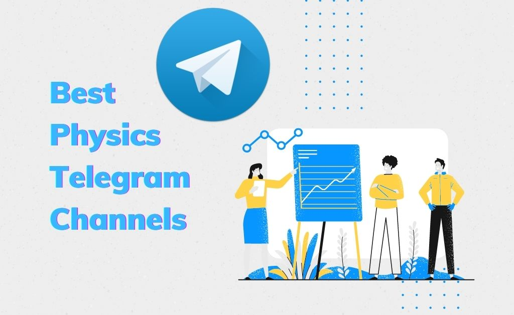 Best Physics Telegram Channels
