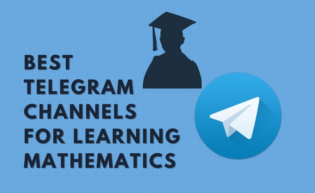 Best Telegram channels for learning mathematics