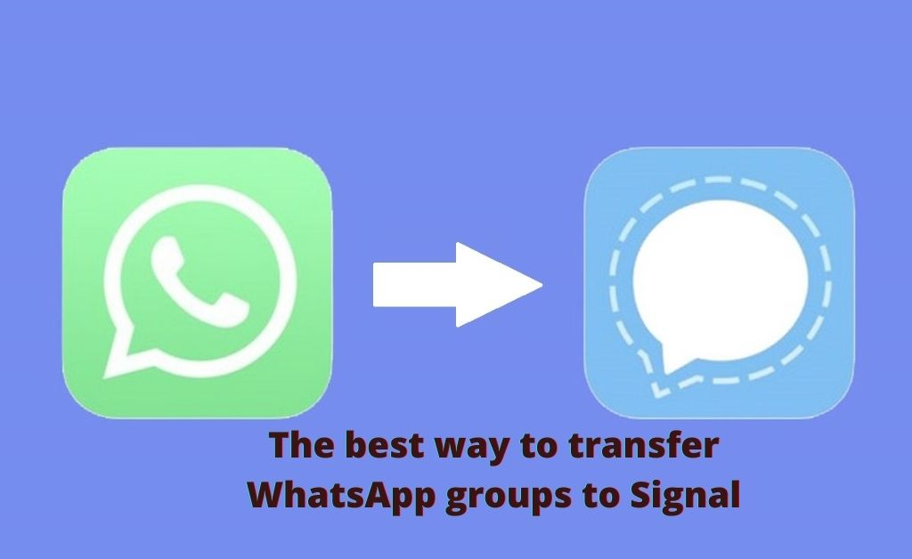 The best way to transfer WhatsApp groups to Signal