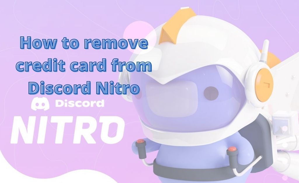 How to remove credit card from Discord Nitro