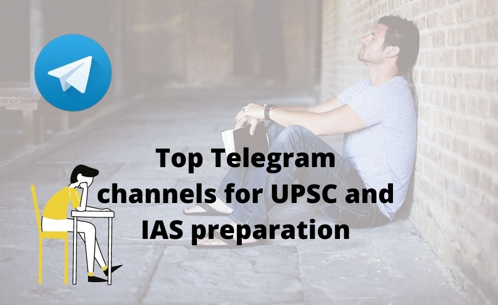 Top Telegram channels for UPSC and IAS preparation