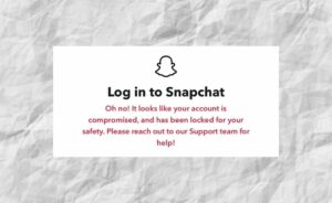 How to fix Compromised Snapchat Account